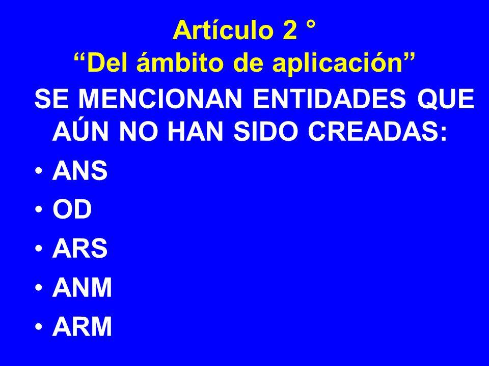 Artículo 2 ° Del ámbito de aplicación