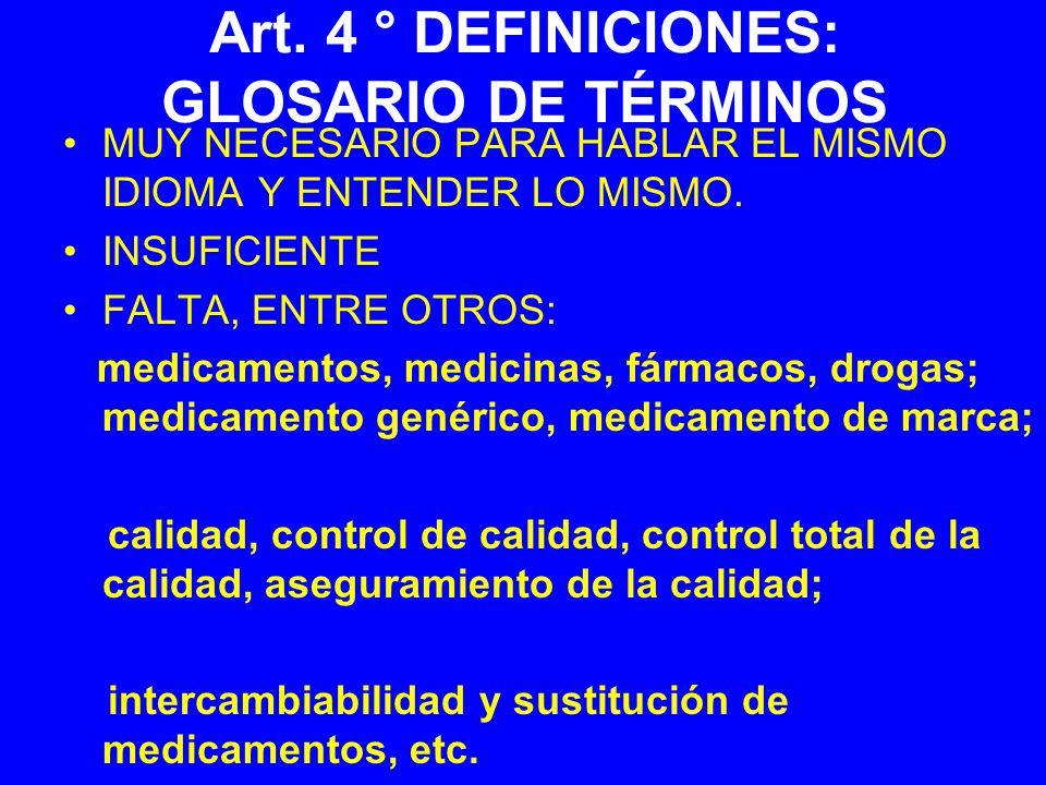 Art. 4 ° DEFINICIONES: GLOSARIO DE TÉRMINOS