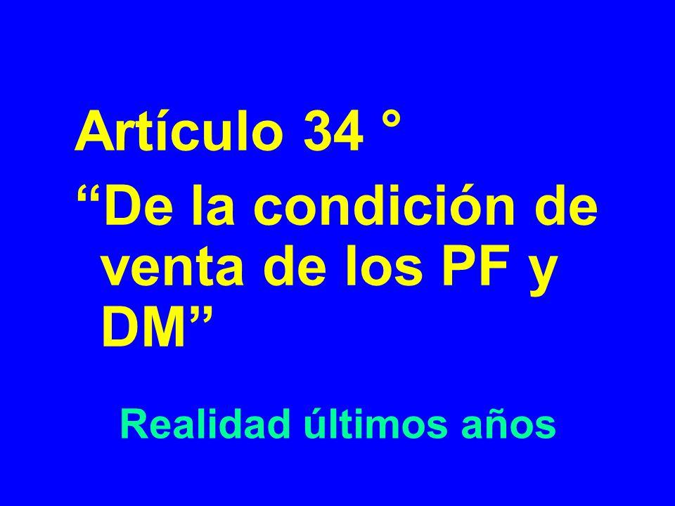 De la condición de venta de los PF y DM