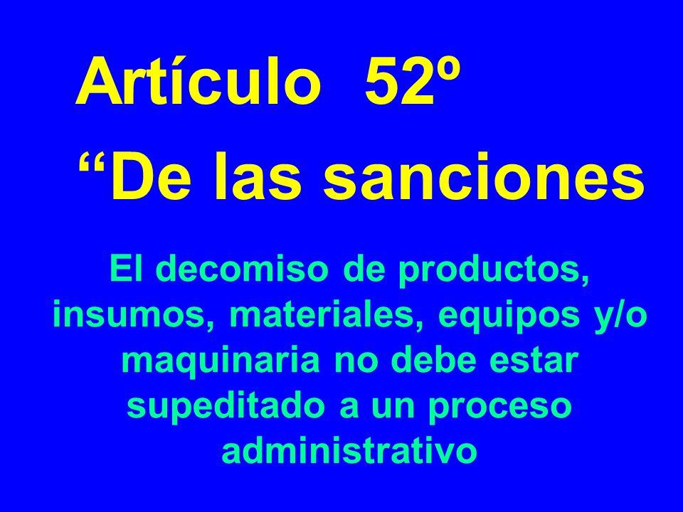 Artículo 52º De las sanciones