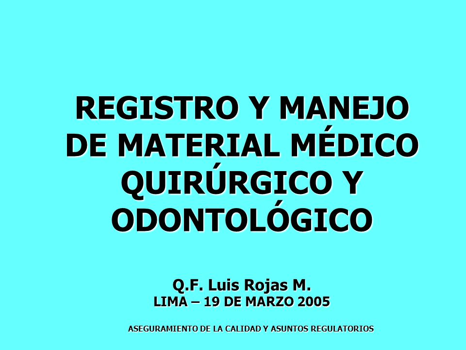 REGISTRO Y MANEJO DE MATERIAL MÉDICO QUIRÚRGICO Y ODONTOLÓGICO