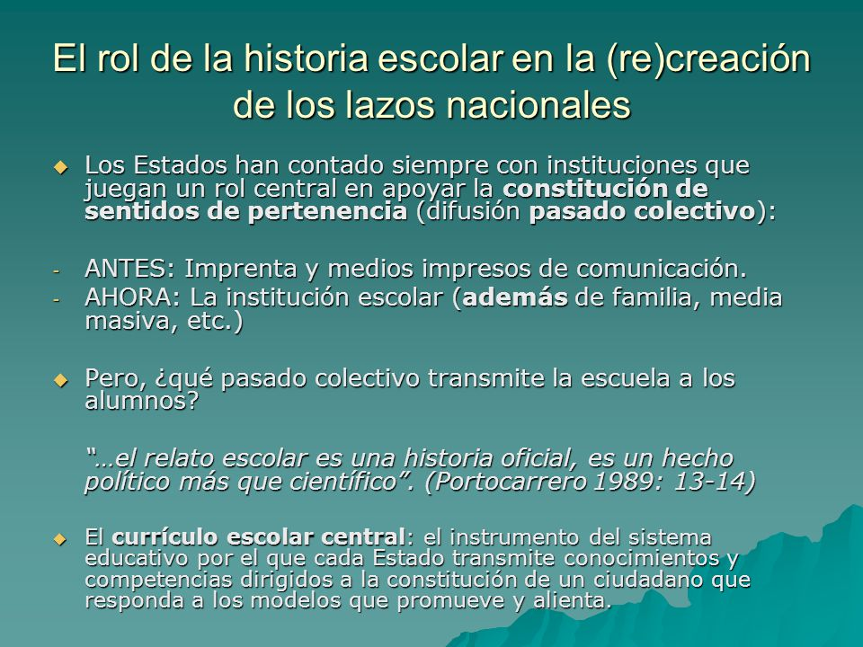 El rol de la historia escolar en la (re)creación de los lazos nacionales