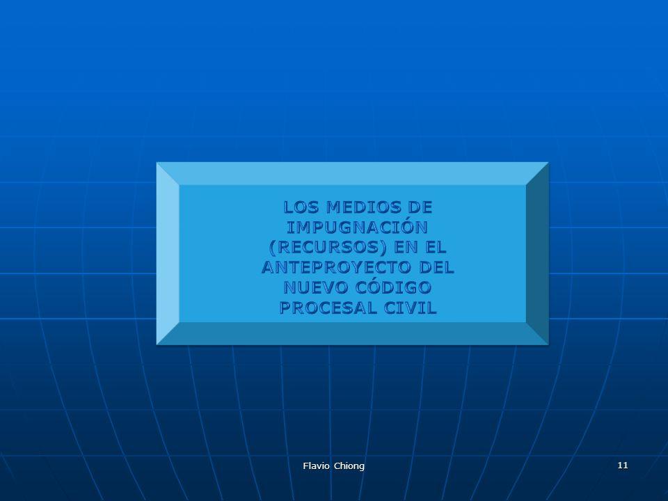 LOS MEDIOS DE IMPUGNACIÓN (RECURSOS) EN EL ANTEPROYECTO DEL NUEVO CÓDIGO PROCESAL CIVIL
