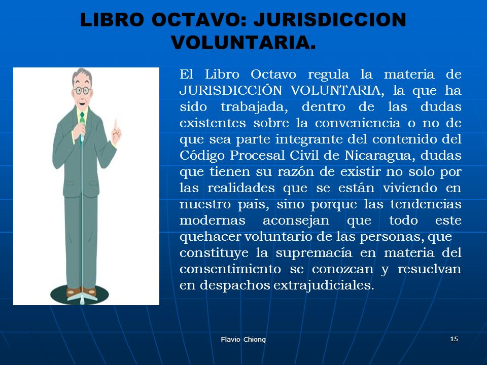 LIBRO OCTAVO: JURISDICCION VOLUNTARIA.