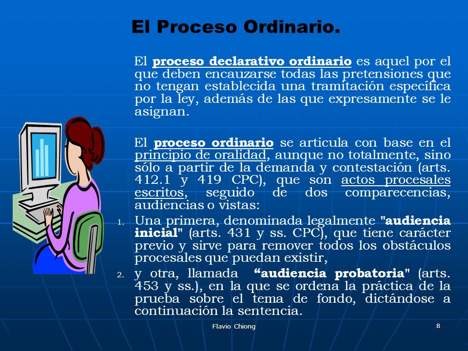 El Proceso Ordinario.