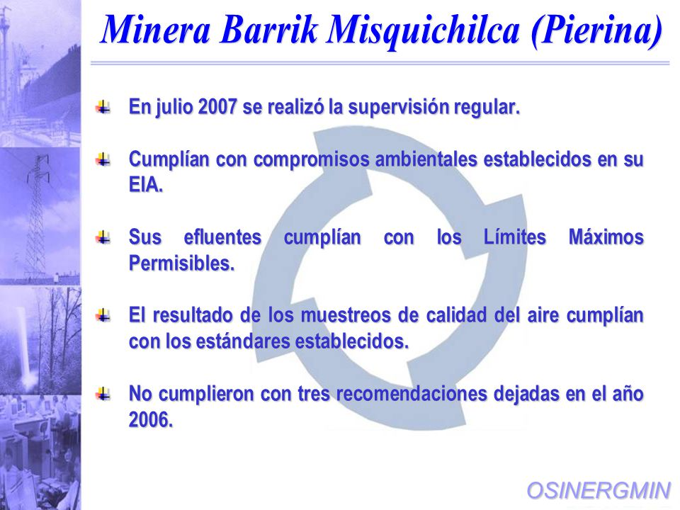 Minera Barrik Misquichilca (Pierina)