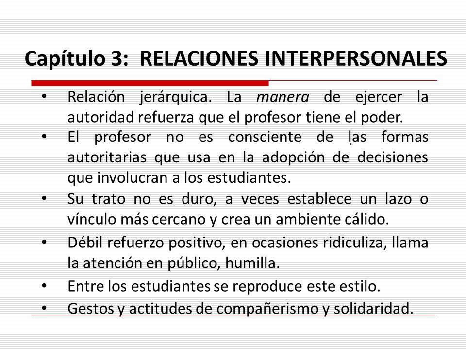 Capítulo 3: RELACIONES INTERPERSONALES