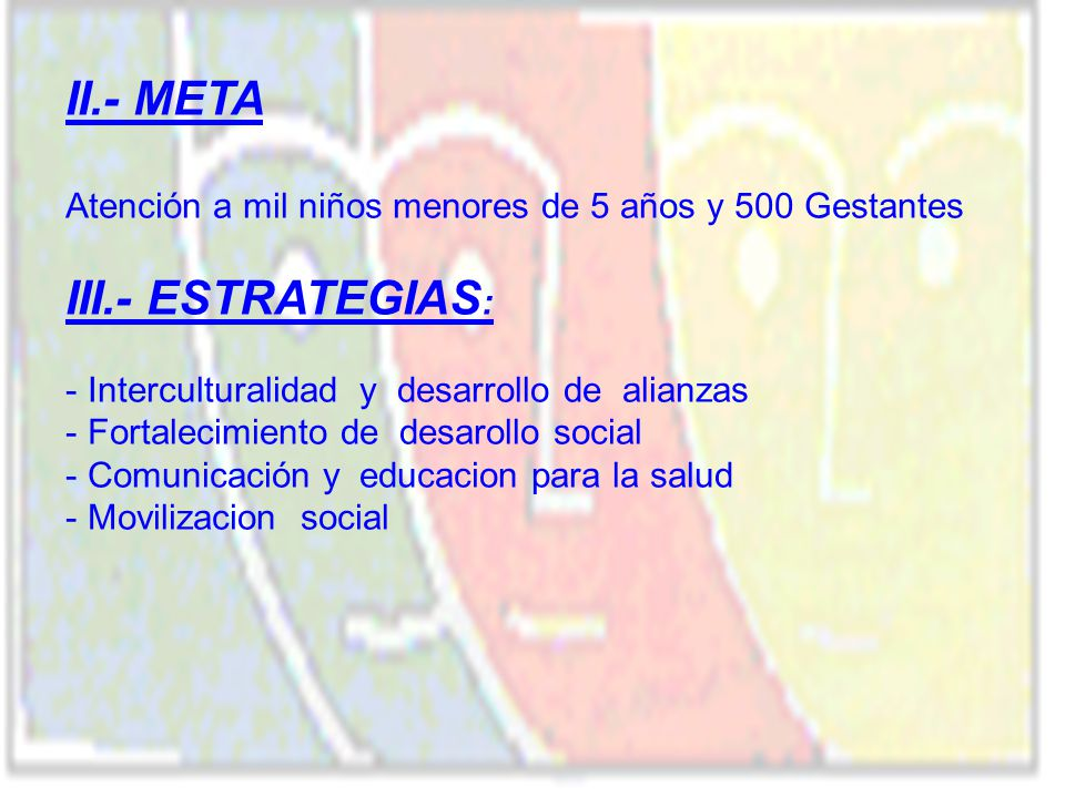 II.- META III.- ESTRATEGIAS: