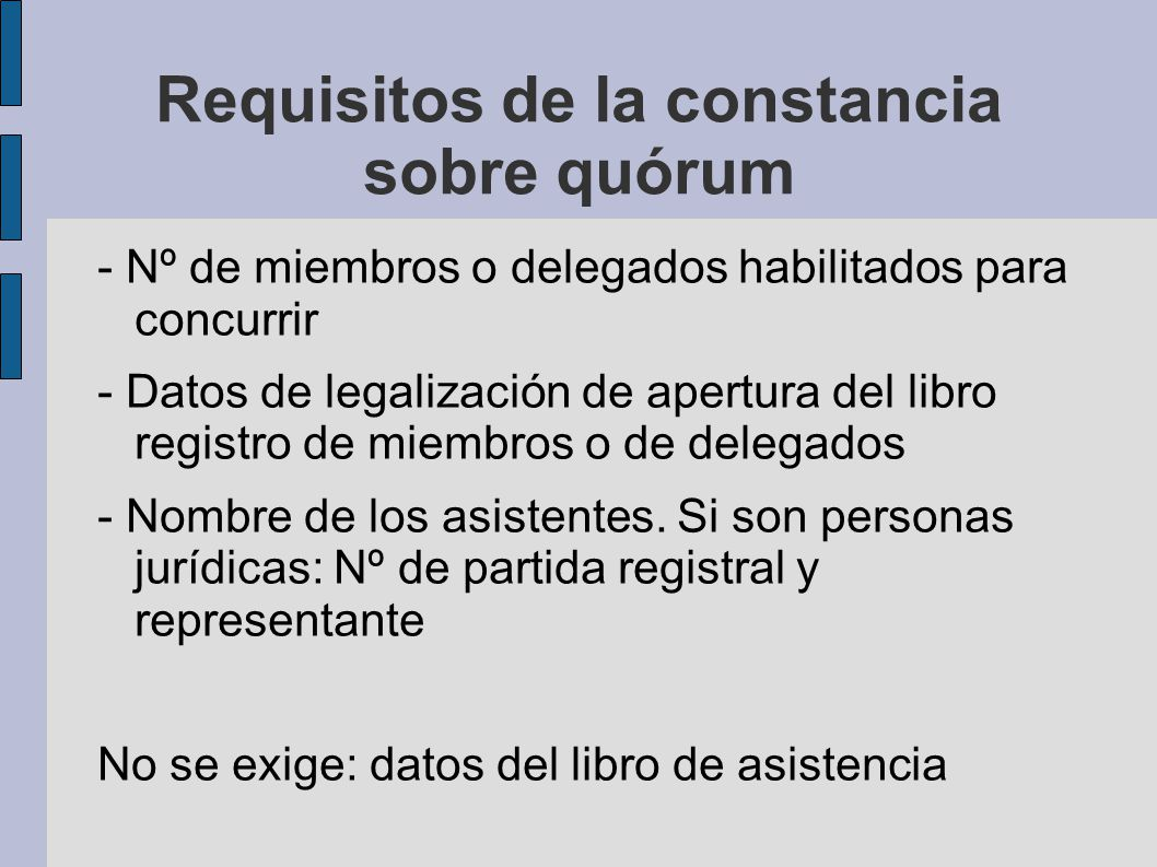 Requisitos de la constancia sobre quórum