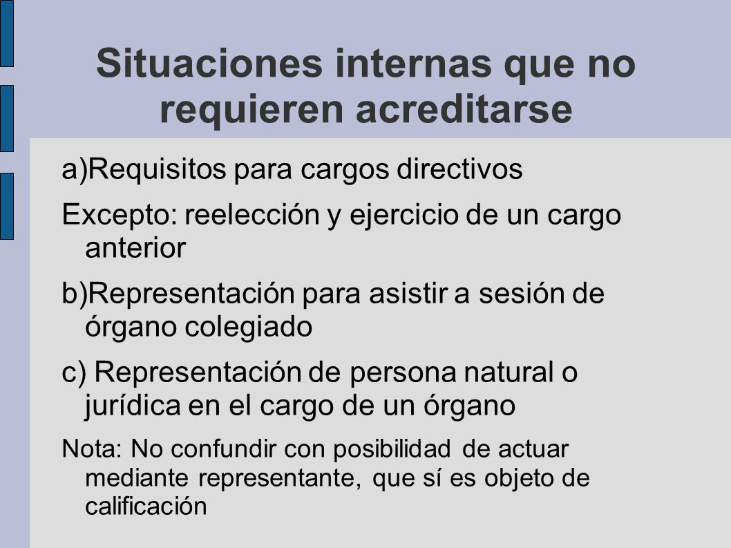 Situaciones internas que no requieren acreditarse