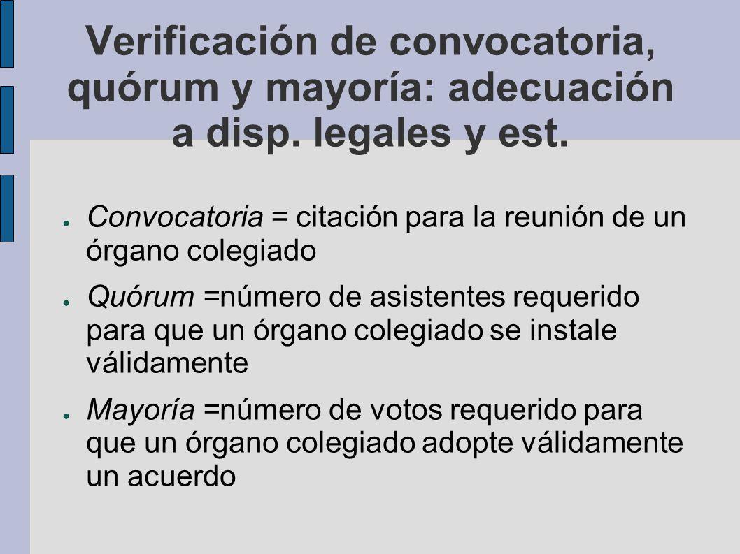 Verificación de convocatoria, quórum y mayoría: adecuación a disp