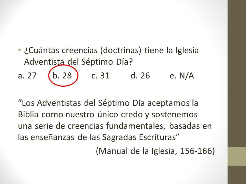 ¿Cuántas creencias (doctrinas) tiene la Iglesia Adventista del Séptimo Día