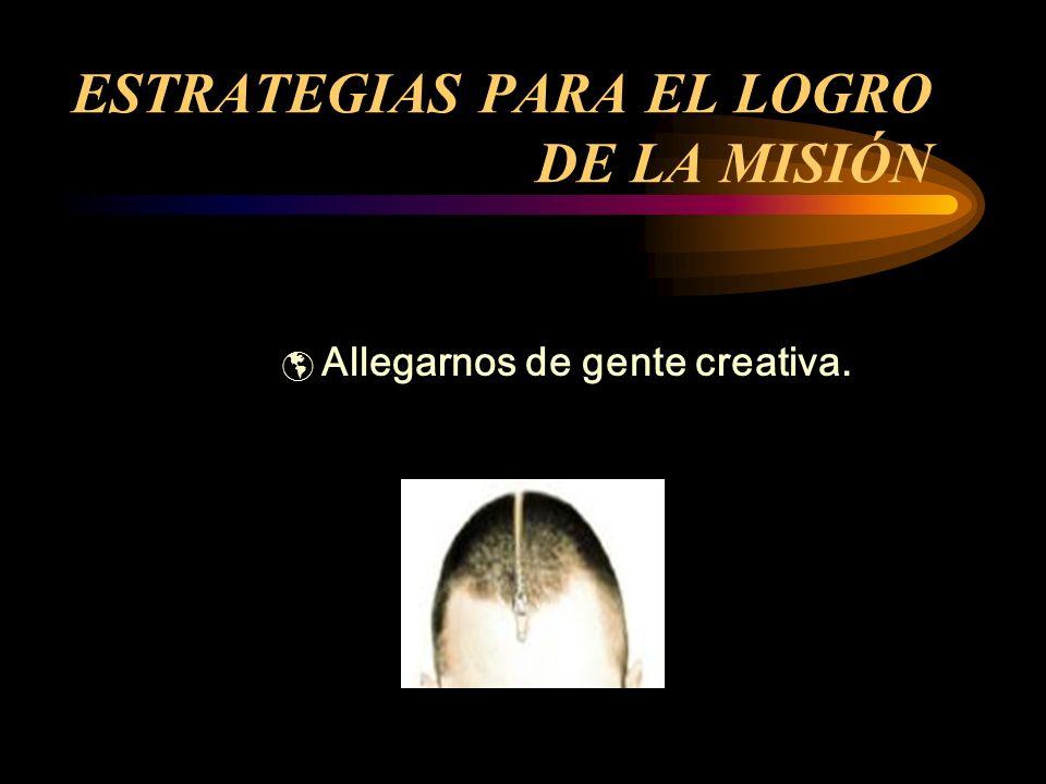ESTRATEGIAS PARA EL LOGRO DE LA MISIÓN