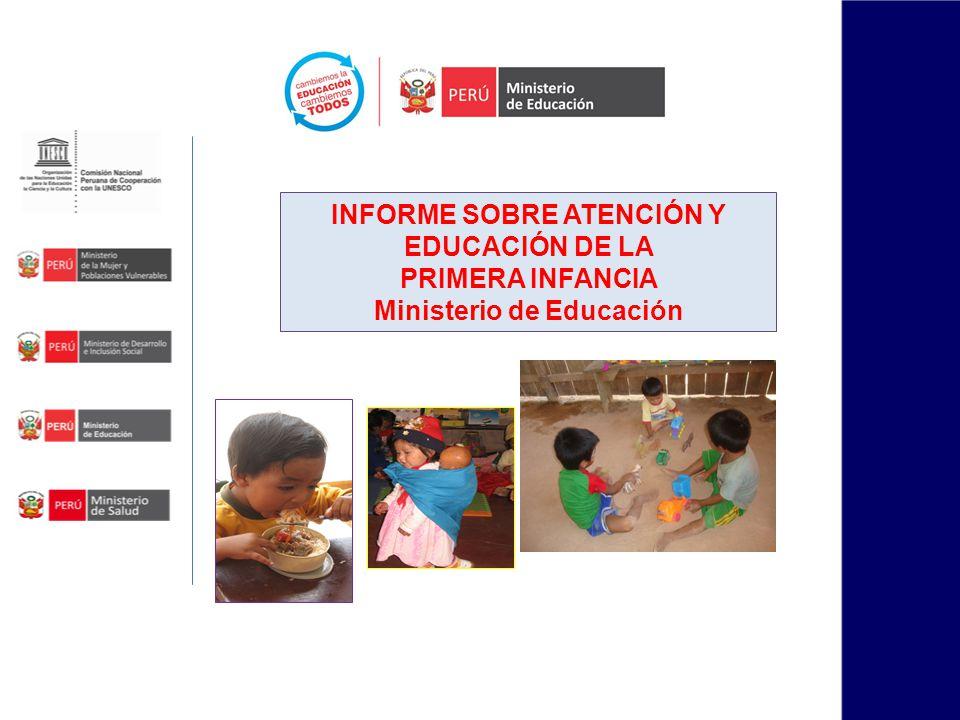 INFORME SOBRE ATENCIÓN Y EDUCACIÓN DE LA Ministerio de Educación