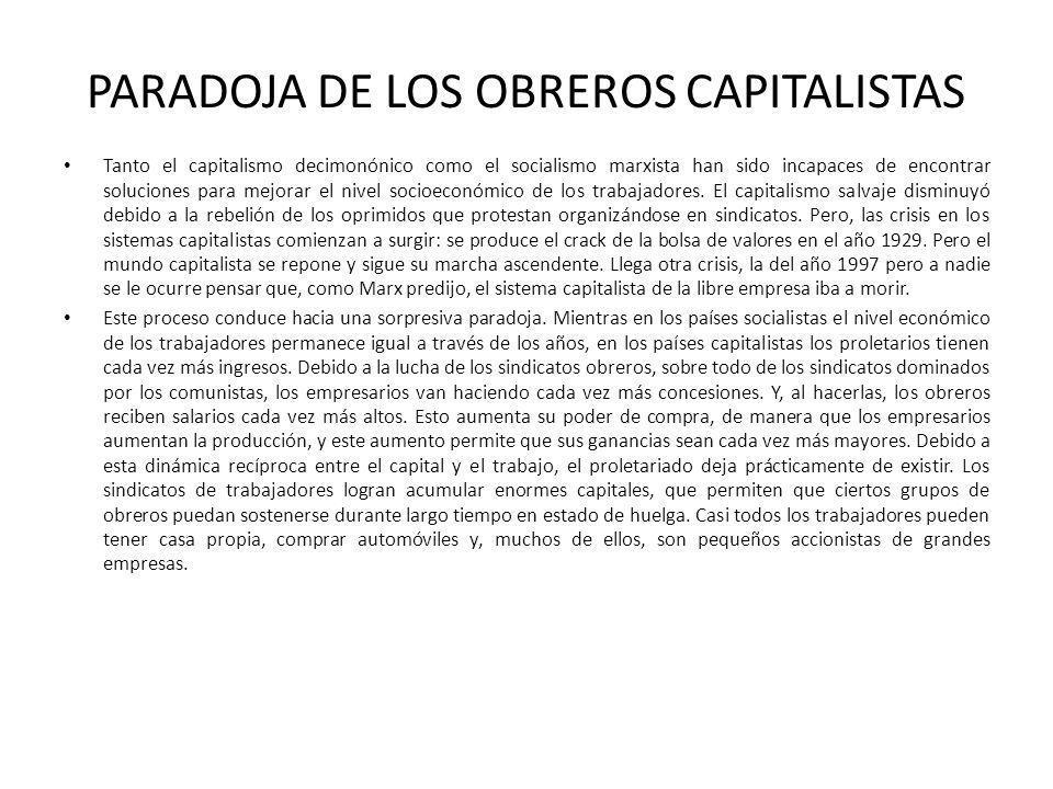 PARADOJA DE LOS OBREROS CAPITALISTAS