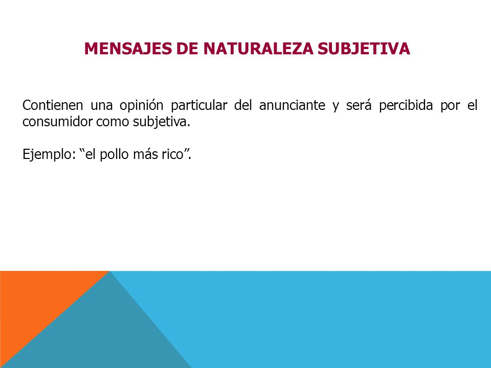 MENSAJES DE NATURALEZA SUBJETIVA