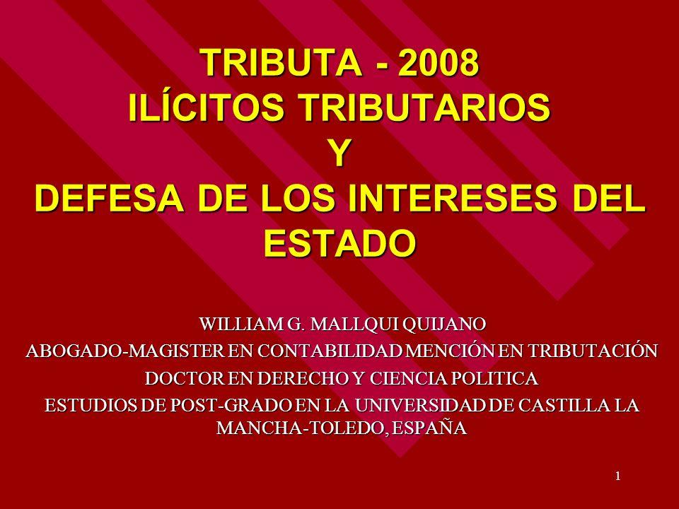 TRIBUTA - 2008 ILÍCITOS TRIBUTARIOS Y DEFESA DE LOS INTERESES DEL ESTADO