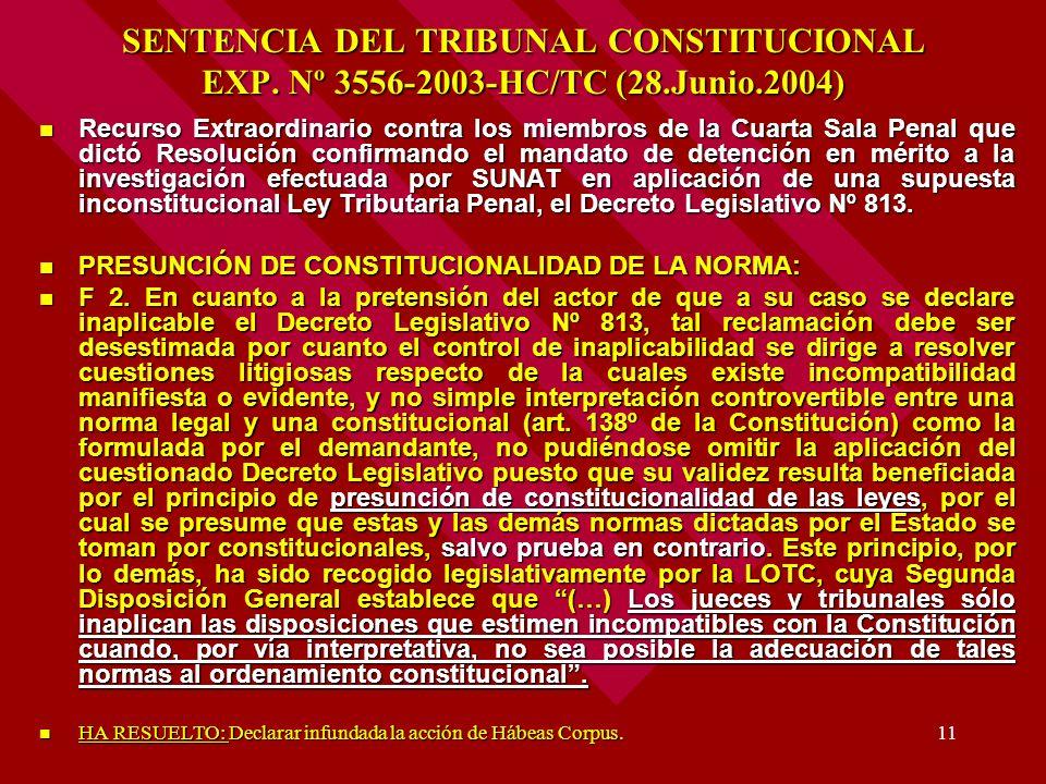 SENTENCIA DEL TRIBUNAL CONSTITUCIONAL EXP. Nº 3556-2003-HC/TC (28