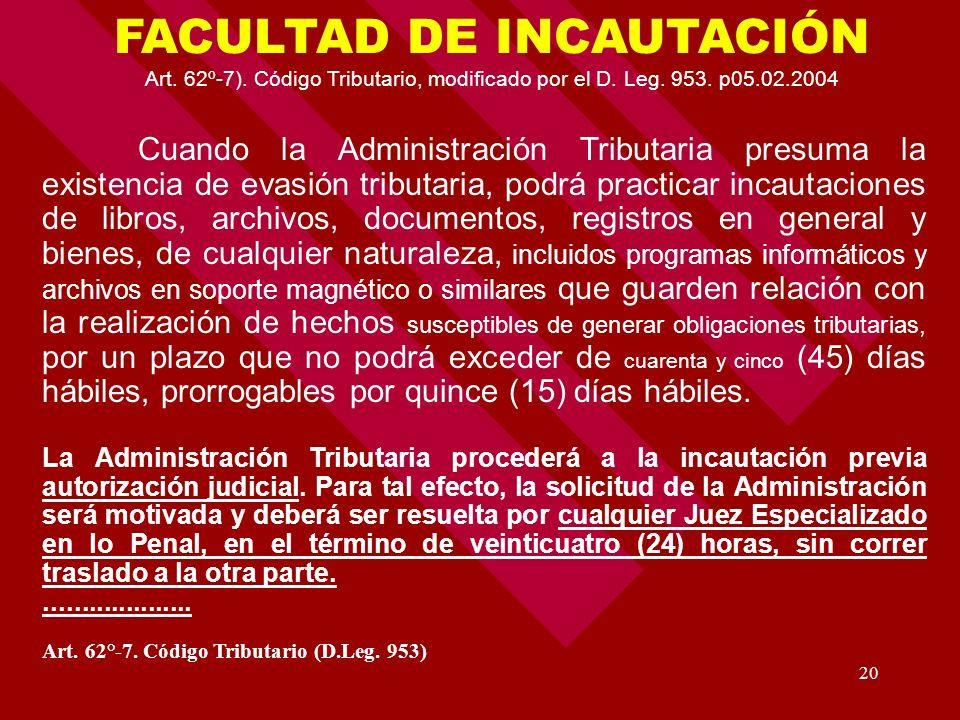 FACULTAD DE INCAUTACIÓN