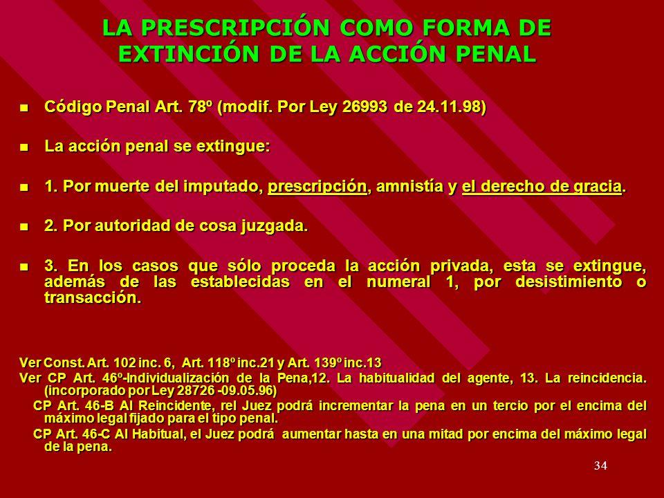 LA PRESCRIPCIÓN COMO FORMA DE EXTINCIÓN DE LA ACCIÓN PENAL