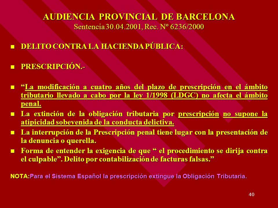 AUDIENCIA PROVINCIAL DE BARCELONA Sentencia 30. 04. 2001, Rec