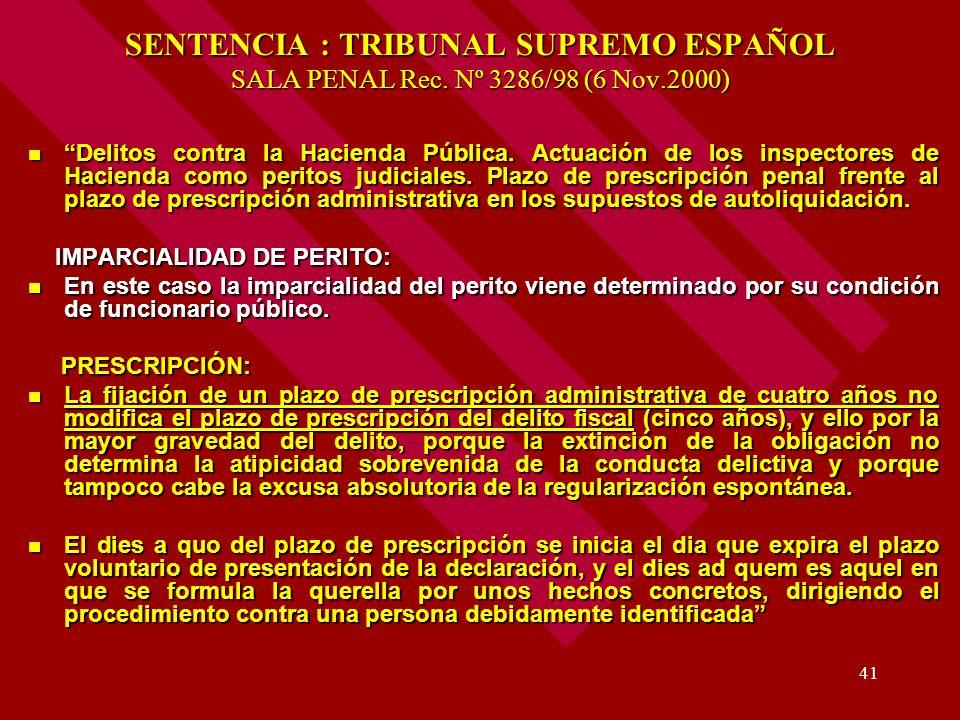 SENTENCIA : TRIBUNAL SUPREMO ESPAÑOL SALA PENAL Rec. Nº 3286/98 (6 Nov