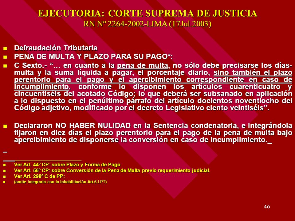 EJECUTORIA: CORTE SUPREMA DE JUSTICIA RN Nº 2264-2002-LIMA (17Jul