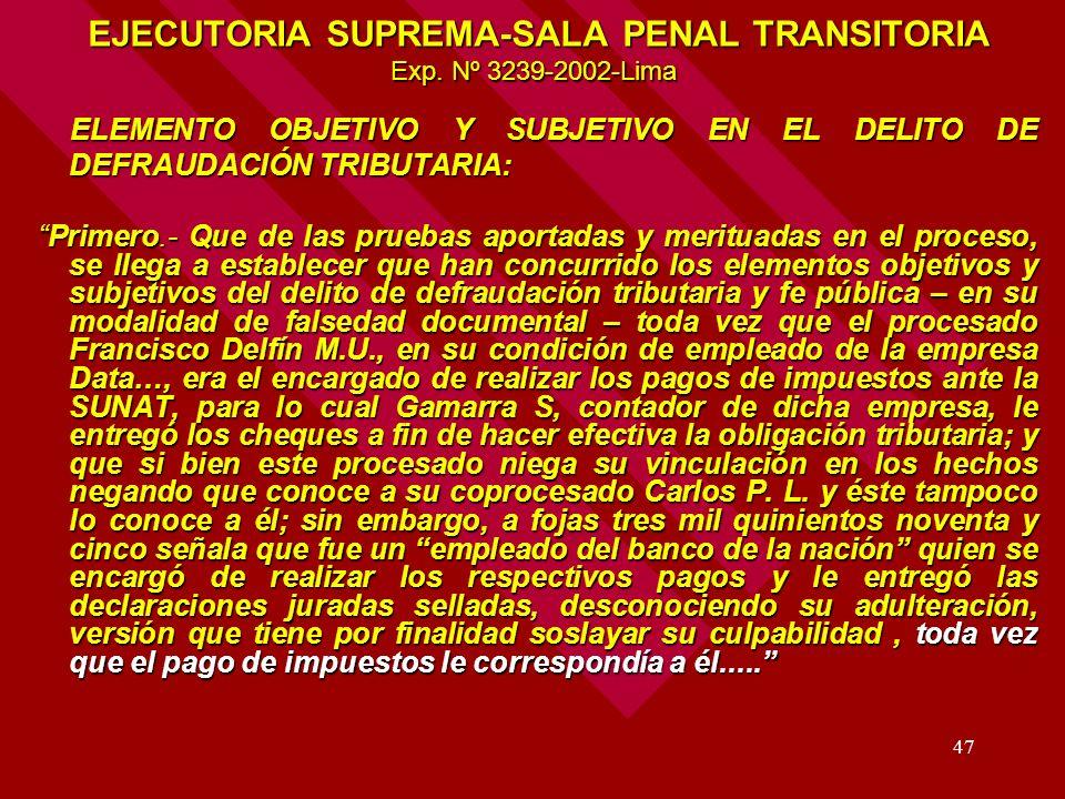 EJECUTORIA SUPREMA-SALA PENAL TRANSITORIA Exp. Nº 3239-2002-Lima