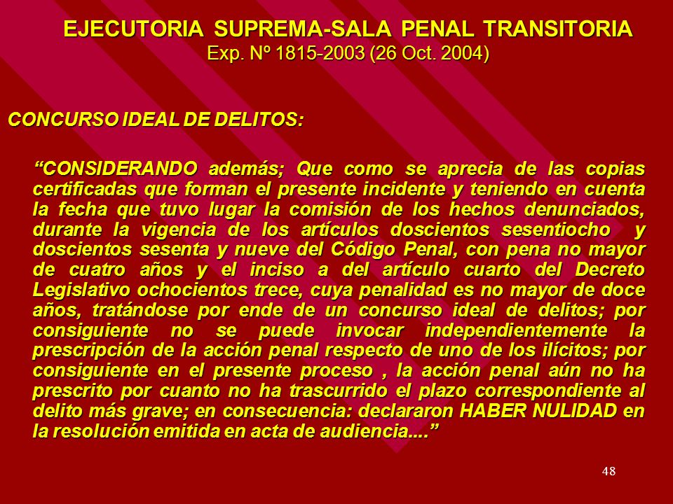 EJECUTORIA SUPREMA-SALA PENAL TRANSITORIA Exp. Nº 1815-2003 (26 Oct