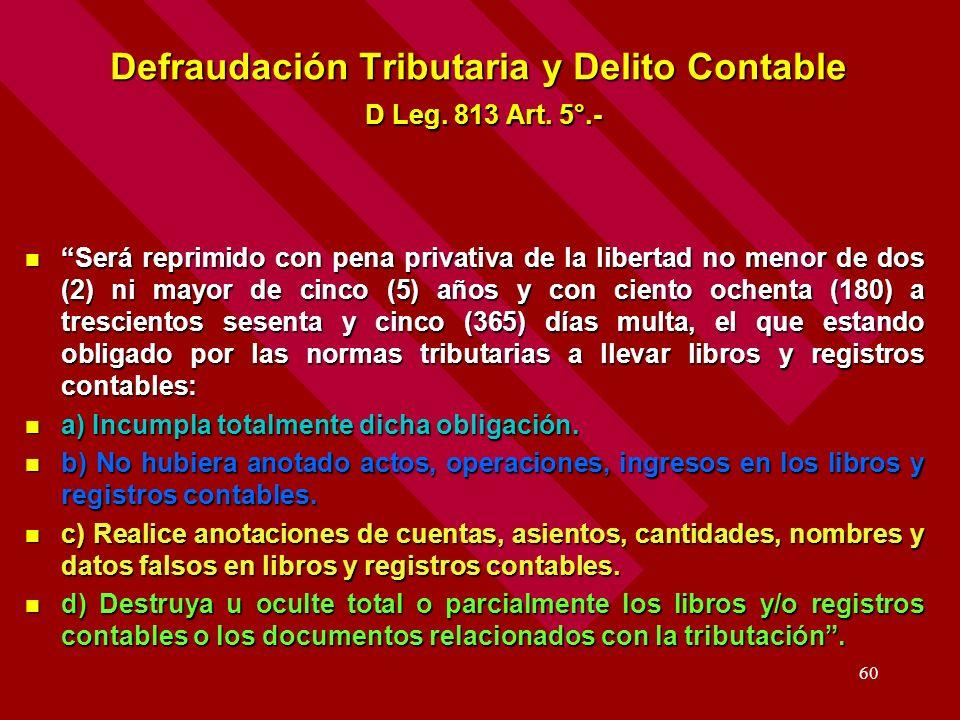 Defraudación Tributaria y Delito Contable D Leg. 813 Art. 5°.-