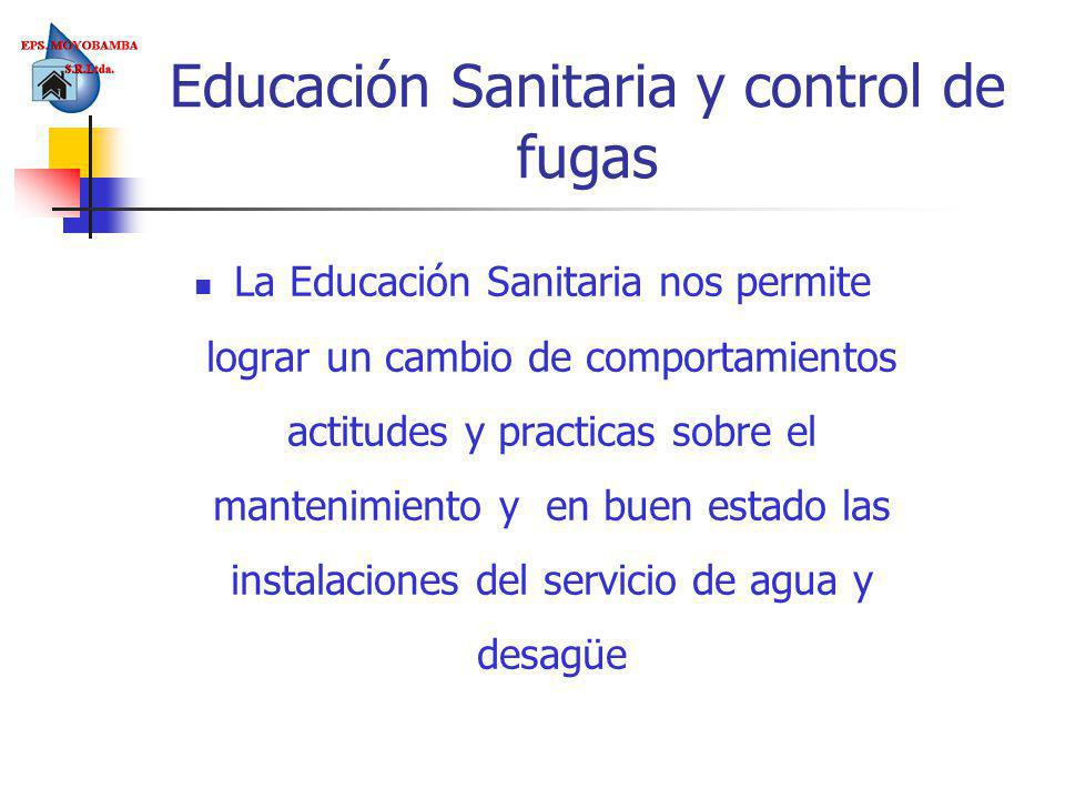 Educación Sanitaria y control de fugas