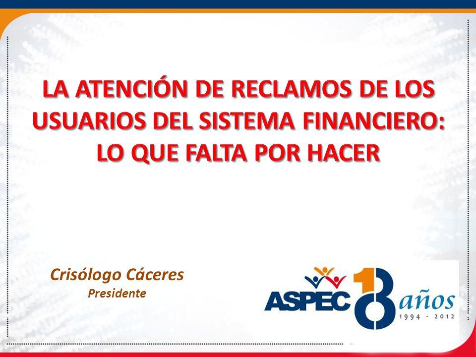 LA ATENCIÓN DE RECLAMOS DE LOS USUARIOS DEL SISTEMA FINANCIERO: