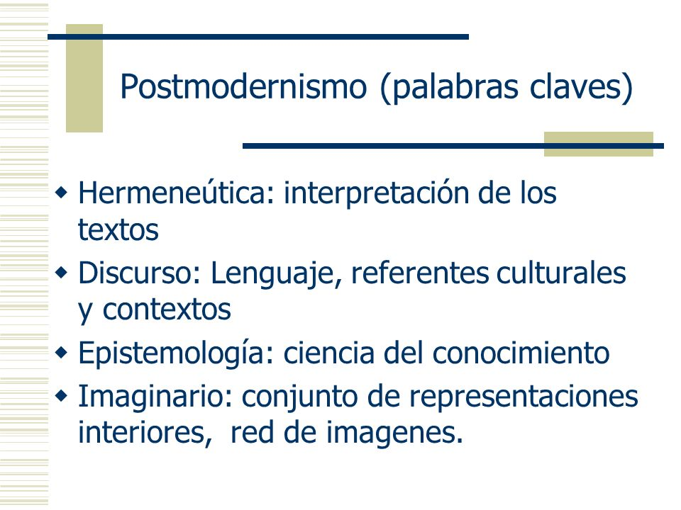 Postmodernismo (palabras claves)