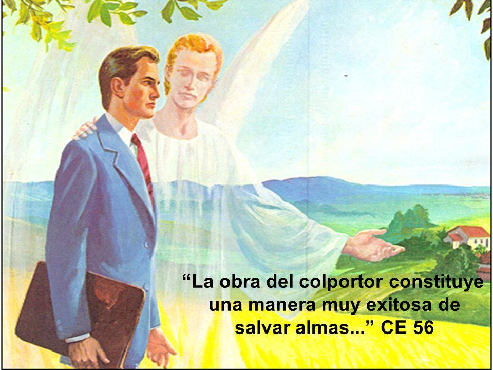 La obra del colportor constituye una manera muy exitosa de salvar almas... CE 56