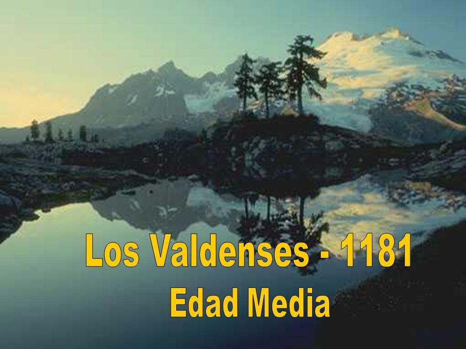 Los Valdenses - 1181 Edad Media