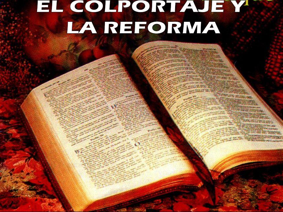 EL COLPORTAJE Y LA REFORMA