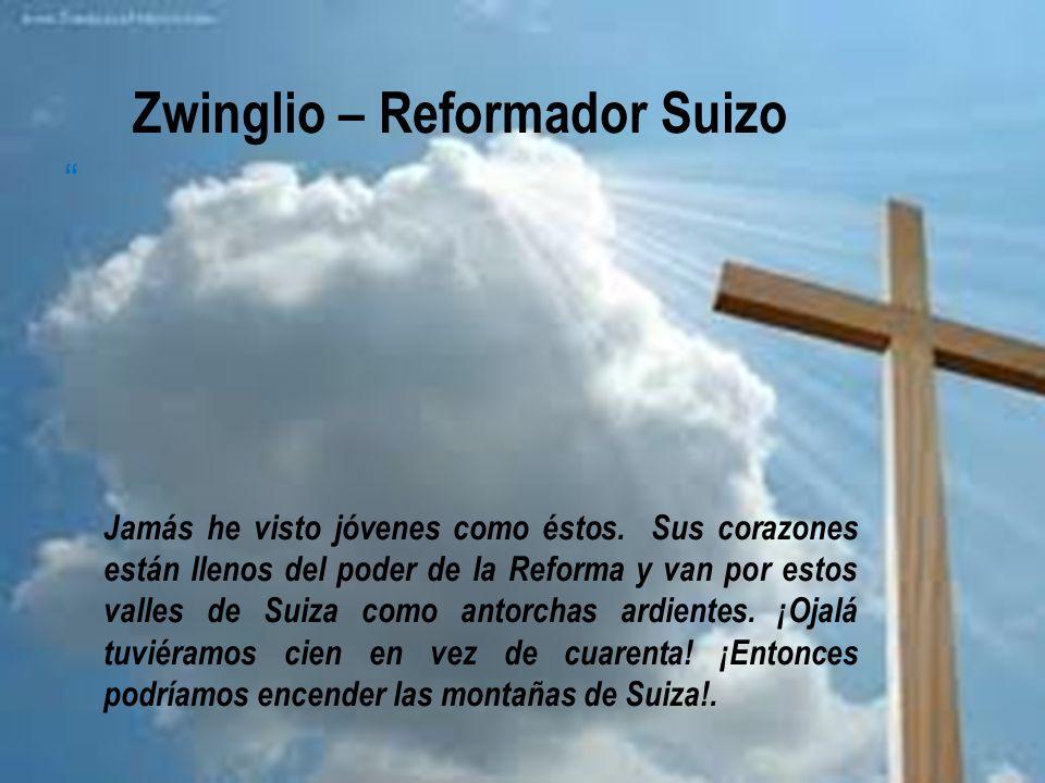 Zwinglio – Reformador Suizo