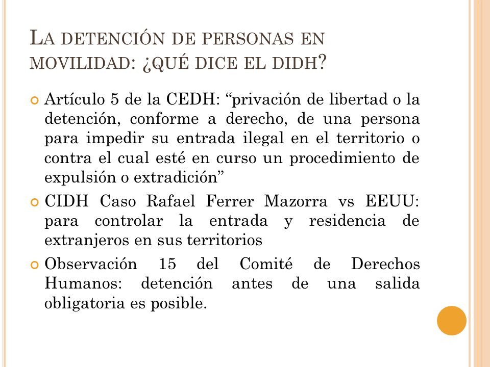 La detención de personas en movilidad: ¿qué dice el didh