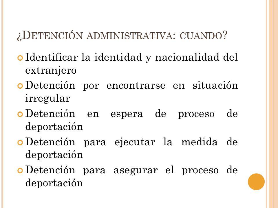 ¿Detención administrativa: cuando
