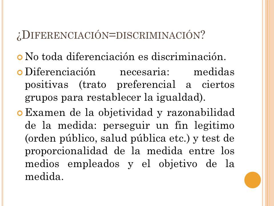 ¿Diferenciación=discriminación