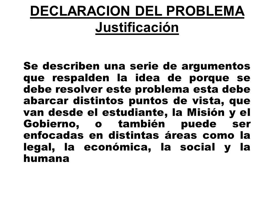 DECLARACION DEL PROBLEMA Justificación