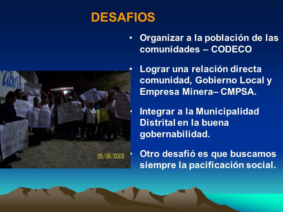 DESAFIOS Organizar a la población de las comunidades – CODECO