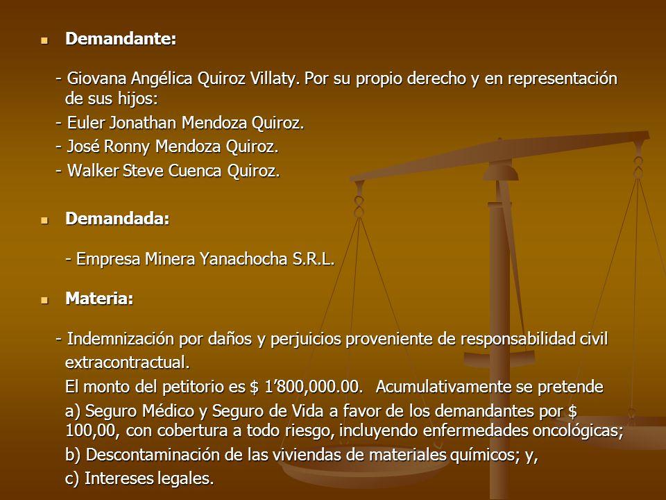 Demandante: - Giovana Angélica Quiroz Villaty. Por su propio derecho y en representación de sus hijos: