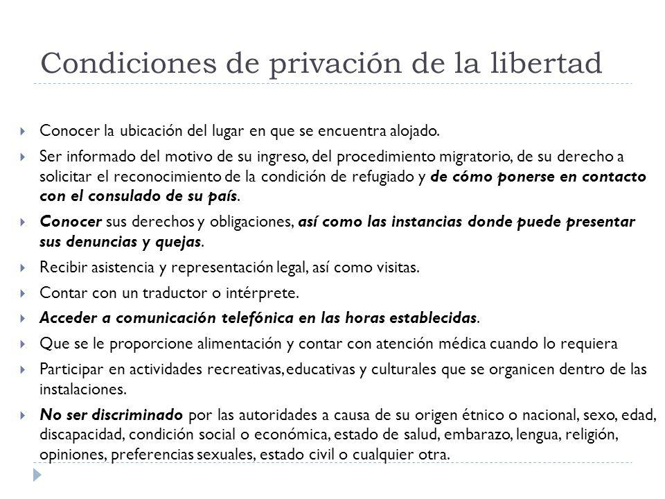 Condiciones de privación de la libertad