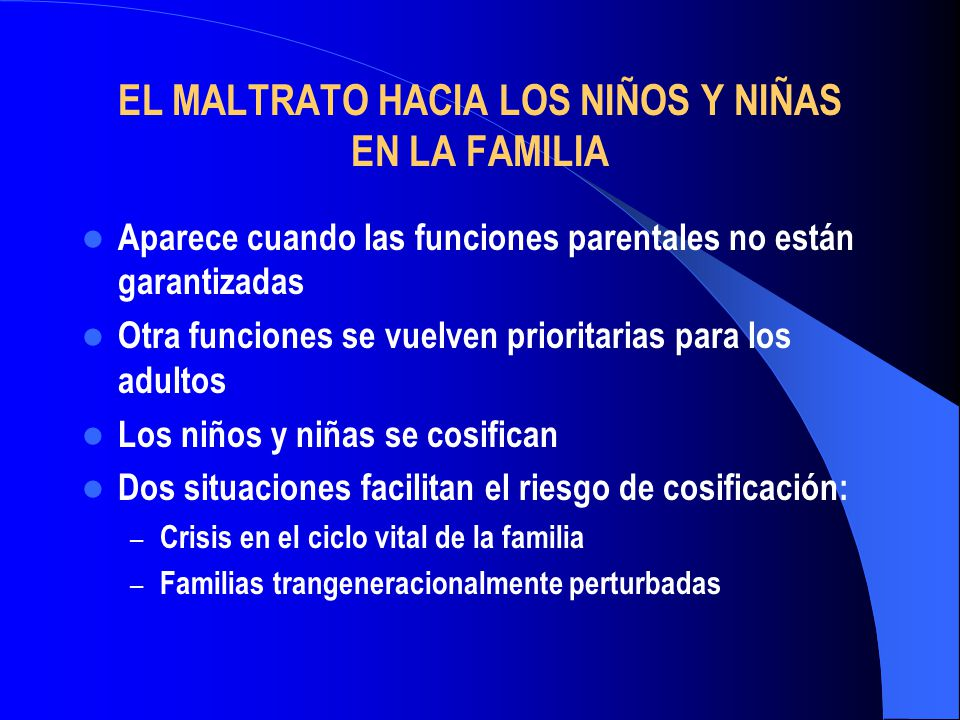 EL MALTRATO HACIA LOS NIÑOS Y NIÑAS EN LA FAMILIA
