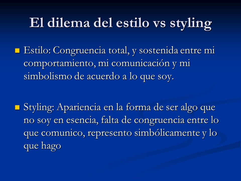 El dilema del estilo vs styling
