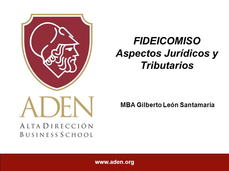 FIDEICOMISO Aspectos Jurídicos y Tributarios