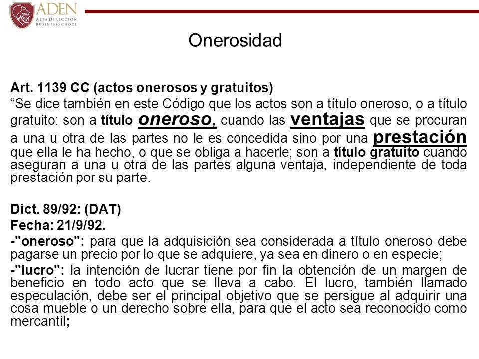 Onerosidad Art. 1139 CC (actos onerosos y gratuitos)