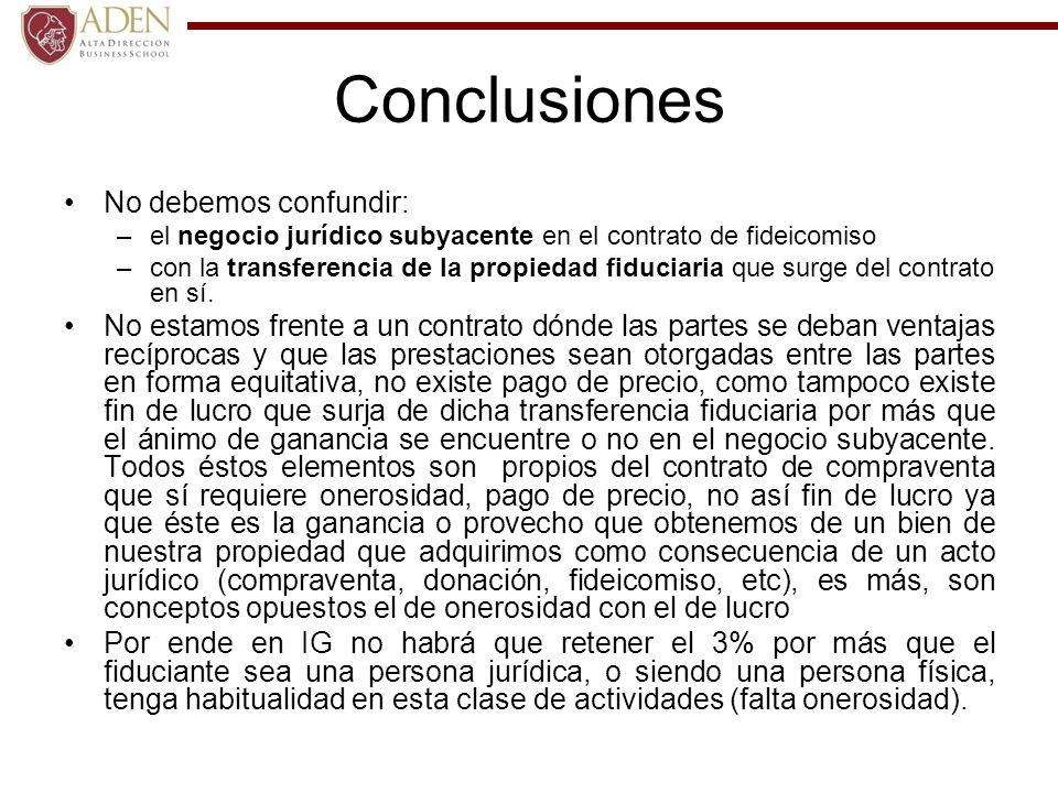 Conclusiones No debemos confundir: