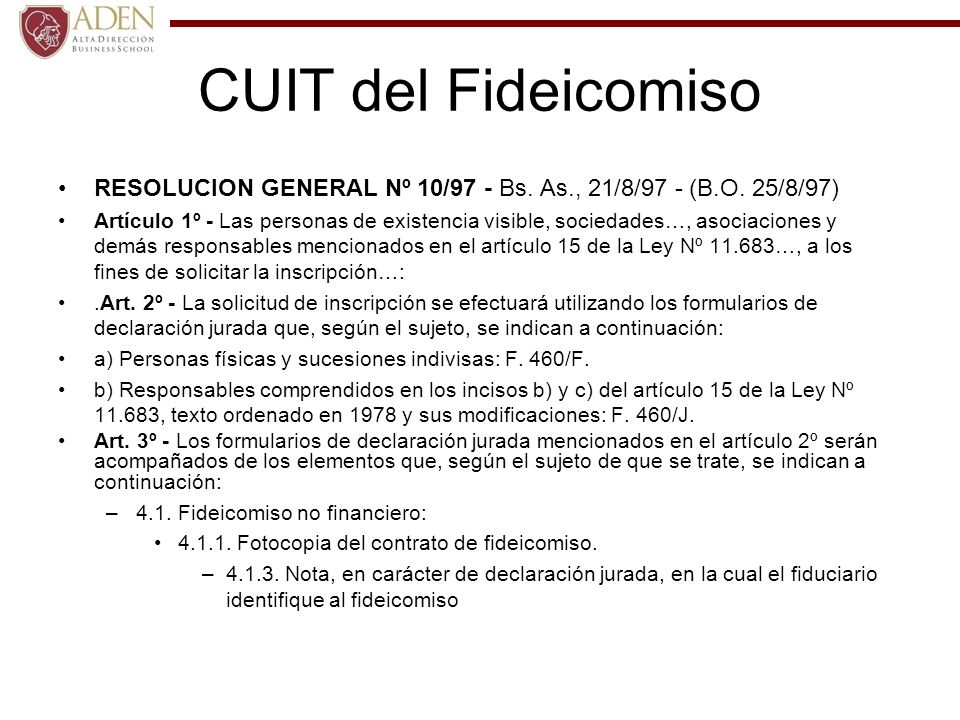 CUIT del Fideicomiso RESOLUCION GENERAL Nº 10/97 - Bs. As., 21/8/97 - (B.O. 25/8/97)